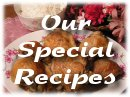 Our Special Recipes