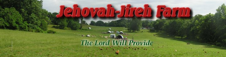 Jehovah-Jireh Farm: The Lord Will Provide
